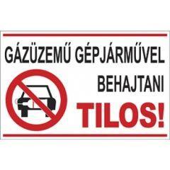 Gázüzemű gépjárművel behajtani tilos